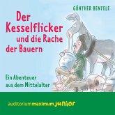 Der Kesselflicker und die Rache der Bauern - Ein Abenteuer aus dem Mittelalter (MP3-Download)