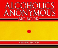 Alcoholics Anonymous - Big Book - Original Edition - Aa Services