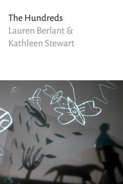 The Hundreds - Berlant, Lauren