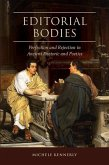 Editorial Bodies: Perfection and Rejection in Ancient Rhetoric and Poetics