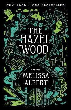 The Hazel Wood - Albert, Melissa