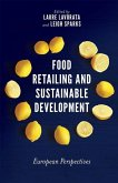 Food Retailing and Sustainable Development: European Perspectives