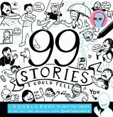 99 Stories I Could Tell