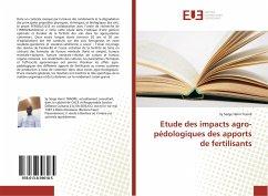 Etude des impacts agro-pédologiques des apports de fertilisants - Traoré, Sy Serge Henri