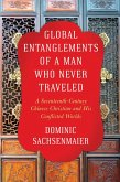 Global Entanglements of a Man Who Never Traveled (eBook, ePUB)