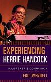 Experiencing Herbie Hancock (eBook, ePUB)