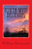 Power With Believing (Volume I) (eBook, ePUB)