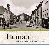 Hemau in historischen Bildern