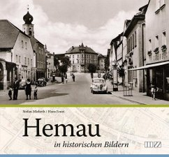 Hemau in historischen Bildern - Mirbeth, Stefan; Ernst, Hans