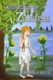 Annegret und der Zaubersee (eBook, ePUB)