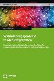 Veränderungsprozesse in Mediensystemen (eBook, PDF)