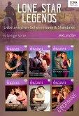 Lone Star Legends - Liebe zwischen Geheimnissen & Skandalen - 6-teilige Serie (eBook, ePUB)