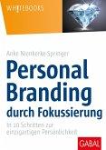 Personal Branding durch Fokussierung (eBook, ePUB)