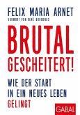 Brutal gescheitert! (eBook, ePUB)