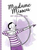 Madame Missou ist zielstrebig (eBook, ePUB)