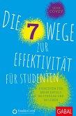 Die 7 Wege zur Effektivität für Studenten (eBook, PDF)