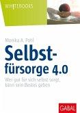 Selbstfürsorge 4.0 (eBook, ePUB)