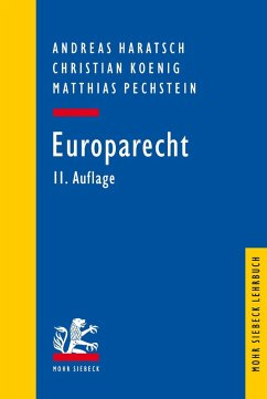 Europarecht (eBook, PDF) - Haratsch, Andreas; Koenig, Christian; Pechstein, Matthias