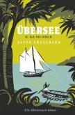 Übersee, Buch 2, Die Inseln