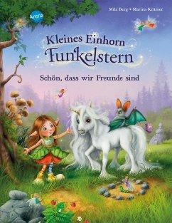 Schön, dass wir Freunde sind / Kleines Einhorn Funkelstern Bd.1 - Berg, Mila; Krämer, Marina