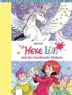 Hexe Lilli und das leuchtende Einhorn / Hexe Lilli Bd.20 - KNISTER