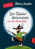 Der Räuber Hotzenplotz und die Mondrakete / Räuber Hotzenplotz Bd.4