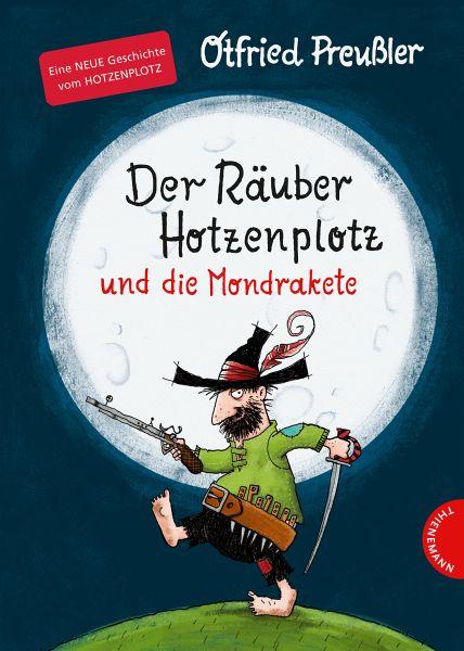 Der Räuber Hotzenplotz und die Mondrakete / Räuber Hotzenplotz Bd.4 - Preußler, Otfried