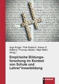 Empirische Bildungsforschung im Kontext von Schule und Lehrer*innenbildung (eBook, PDF)
