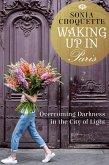 Waking Up in Paris (eBook, ePUB)