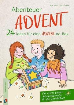 Abenteuer Advent - 24 Ideen für eine ADVENTure-Box