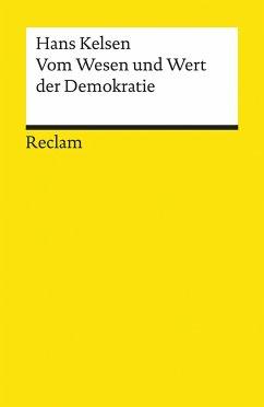 Vom Wesen und Wert der Demokratie - Kelsen, Hans