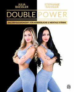 Double Power - Bässler, Julia; Bässler, Stephanie