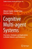 Cognitive Multi-agent Systems
