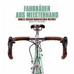 Fahrräder aus Meisterhand