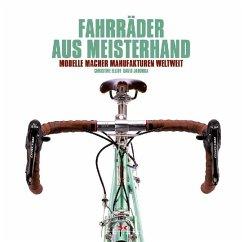 Fahrräder aus Meisterhand - Elliott, Christine;Jablonka, David