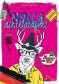 Holla, die Waldfee! - Deutsch(land) kreativ entdecken
