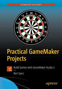 Practical GameMaker Projects - Tyers, Ben