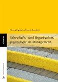 Wirtschafts- und Organisationspsychologie im Management