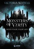 Dieses wilde, wilde Lied / Monsters of Verity Bd.1