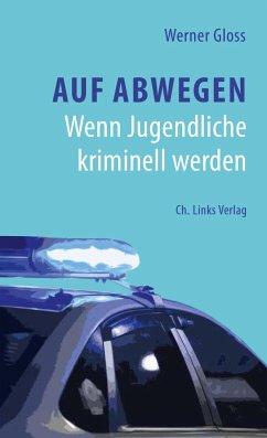 Auf Abwegen - Gloss, Werner