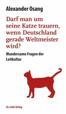 Darf man um seine Katze trauern, wenn Deutschla...