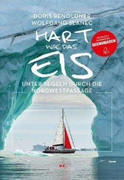 Hart wie das Eis - Renoldner, Doris;Slanec, Wolfgang