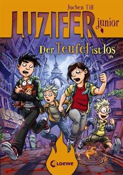 Der Teufel ist los / Luzifer junior Bd.4 - Till, Jochen