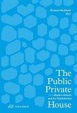 The Public Private House