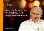 Die Advents- und Weihnachtszeit mit Papst Johannes Paul II.