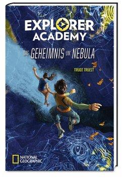 Das Geheimnis um Nebula / Explorer Academy Bd.1 - Trueit, Trudi