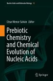 Prebiotic Chemistry and Chemical Evolution of Nucleic Acids