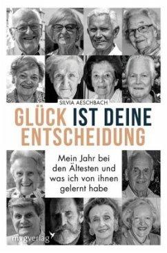 Glück ist deine Entscheidung - Aeschbach, Silvia