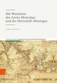 Die Weistümer des Amtes Monschau und der Herrschaft Hetzingen