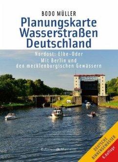 Planungskarte Wasserstraßen Deutschland Nordost - Müller, Bodo